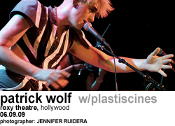 Patrick Wolf with Plastiscines at Roxy Theatre
