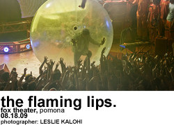 The Flaming Lips at Fox Theater Pomona