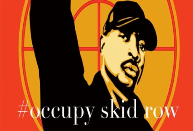 Occupy Skid Row