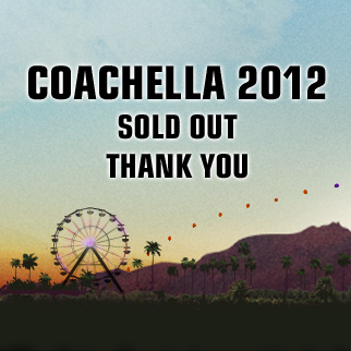 Coachella Sold Out