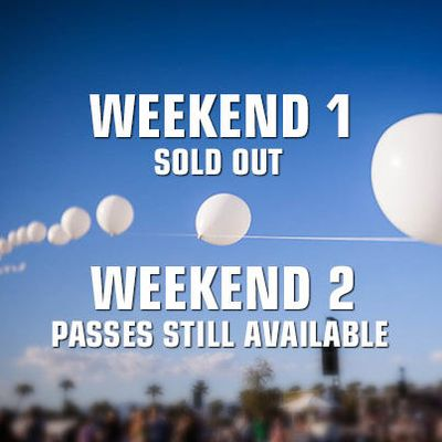 Weekend 1 Coachella Sold Out