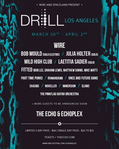 Drill Festival Los Angeles Wire Bob Mould Julia Holter Fitted Echo Echoplex Echo Park