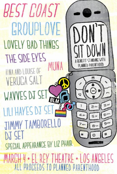 Don't Sit Down 2017 Los Angeles El Rey Theatre Benefit Fundraiser Planned Parenthood Best Coast Grouplove Liz Phair Veruca Salt Lovely Bad Things Muna Wavves Lili Hayes Jimmy Tamborello