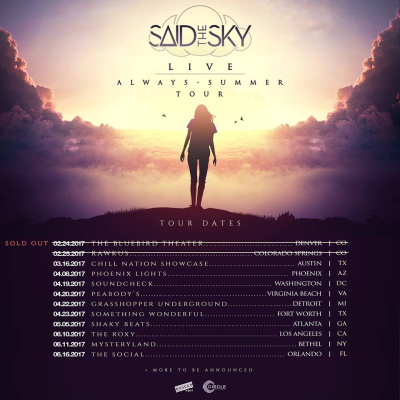 Said the Sky Always Summer U.S. 2017 Tour