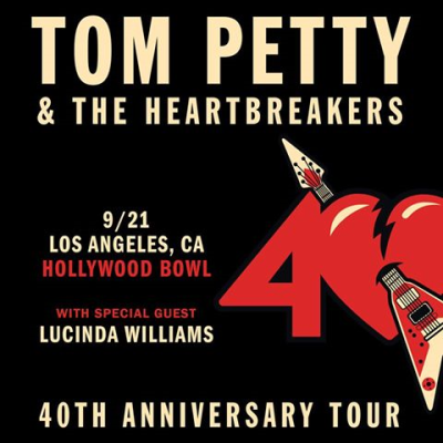 Poster Flyer Tom Petty And The Heartbreakers 2017 Los Angeles Hollywood Bowl Lucinda Williams 40th Anniversary Tour