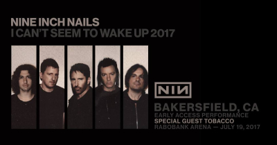 Nine Inch Nails Rabobank Arena Bakersfield Early Access Performance 2017 I Can't Seem to Wake Up