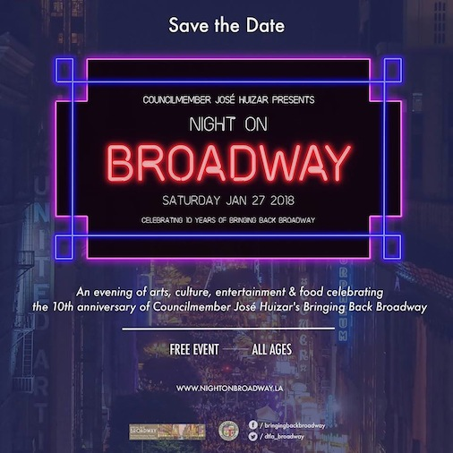 Night On Broadway 2018 Downtown Los Angeles 4th Annual Free Music Festival