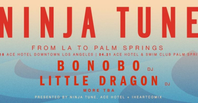 Ninja Tune From L.A. to Palm Springs Bonobo Little Dragon DJ Sets Theatre at Ace Hotel Palm Springs Hollywood Bowl Flying Lotus 2018