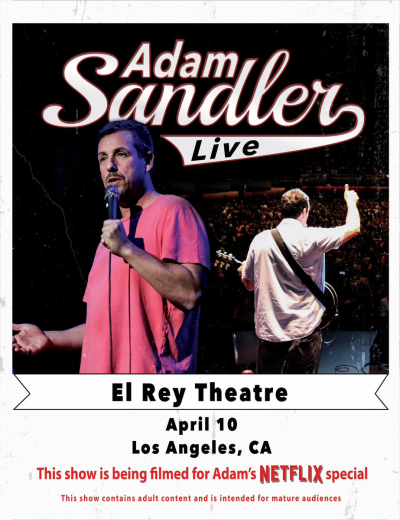Adam Sandler El Rey Theatre Los Angeles 2018 Dynasty Typewriter Netflix Comedy Special An Evening With
