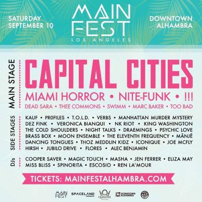 MainFest-Music-Festival-2016-Los-Angeles-Downtown-Alhambra-Capital-Cities-Miami-Horror-Kauf-Chk-Chk-Chk-Dead-Sara-Cooper-Saver