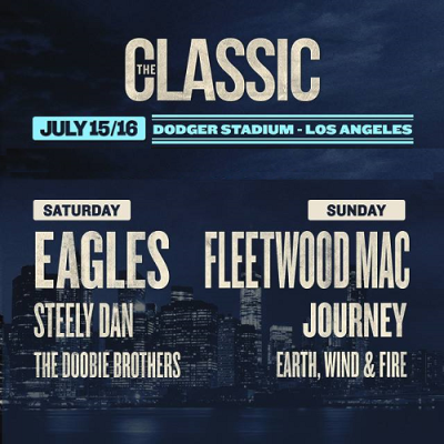 The Classic West 2017 Los Angeles Dodger Stadium Eagles Steely Dan The Doobie Brothers Fleetwood Mac Journey Earth Wind and Fire Single-Day Tickets