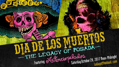 Dia De Los Muertos 2017 Los Angeles Hollywood Forever Cemetery Aterciopelados The Legacy Of Posada El Legado De Posada