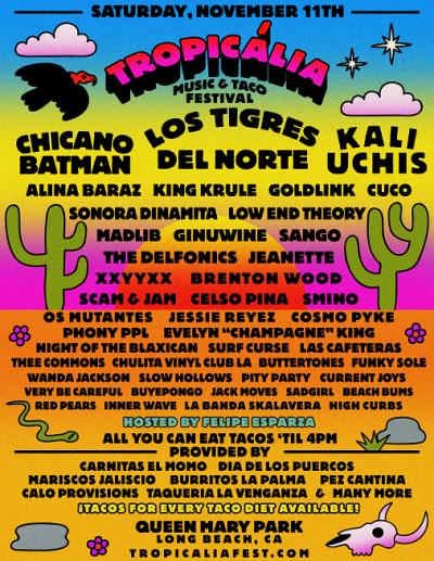 Tropicália Music And Taco Festival Queen Mary Events Park Chicano Batman Los Tigres Del Norte Kali