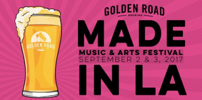 Made in L.A. 2017 Los Angeles Golden Road Brewing Glendale Music Festival Hanni El Khatib Yacht Buyepongo Korey Dane Warren G Iconique