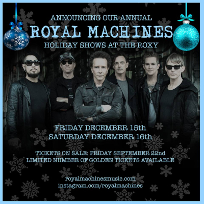 Royal Machines Roxy Theatre West Hollywood Los Angeles Annual Holiday Shows 2017