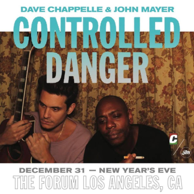 Dave Chappelle John Mayer Controlled Danger Forum Inglewood Los Angeles 2017 New Year's Eve 2018