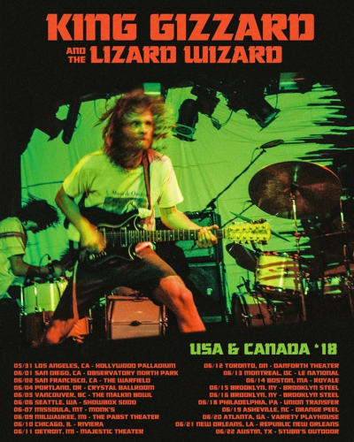 King Gizzard & the Lizard Wizard North American 2018 Tour