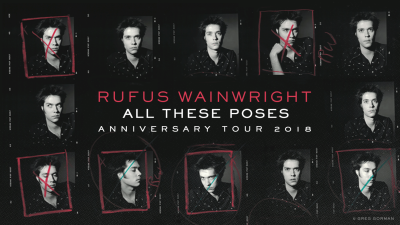 Rufus Wainwright 2018 All These Poses 20th Anniversary Tour Orpheum Theatre DTLA Los Angeles