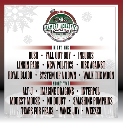 Kroq Almost Acoustic Christmas.Kroq Almost Acoustic Christmas Set Times The Scenestar