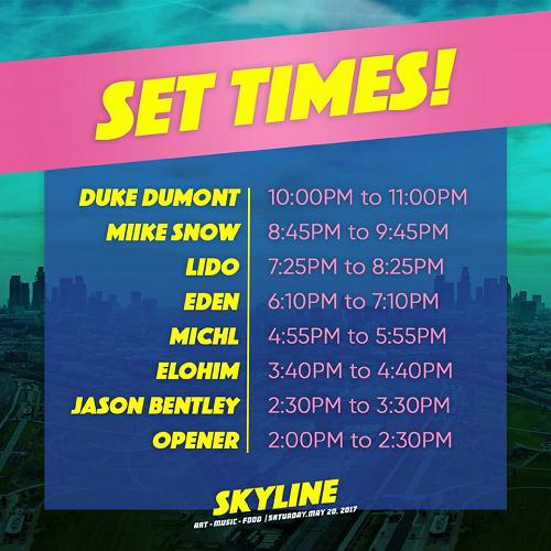 Set Times Skyline 2017 Los Angeles State Historic Park Music Festival Miike Snow Duke Dumont Lido Eden Michl Elohim Jason Bentley