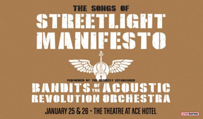Streetlight Manifesto Bandits of the Acoustic Revolution Orchestra Theatre at Ace Hotel DTLA Los Angeles 2018