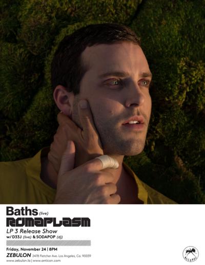 Baths Zebulon Los Angeles 2017 Record Release Show Romaplasm D33J Sodapop