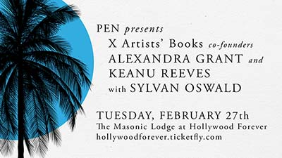 X Artists' Books Keanu Reeves Alexandra Grant Sylvan Oswald Masonic Lodge Hollywood Forever Los Angeles 2018