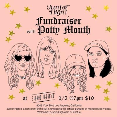 Potty Mouth 2018 Los Angeles Hi Hat Highland Park Fundraiser Junior High