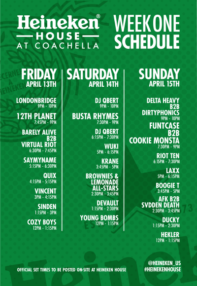 Heineken House Coachella 2018 Complete Festival Set Times Empire Polo Club Field Stage Food Grounds