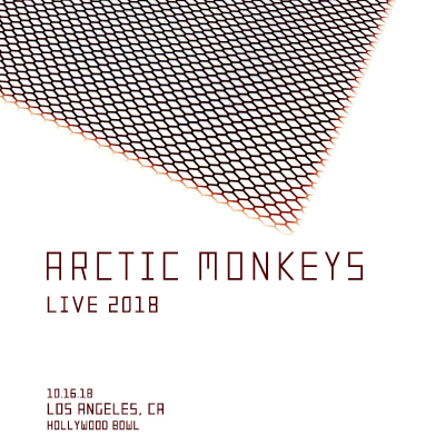 Flyer Arctic Monkeys 2018 Los Angeles Hollywood Bowl Santa Barbara Bowl Fairbanks Lawn Hollywood Forever Cemetery Tranquility Base Hotel and Casino