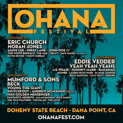 Ohana Fest 2018 Music Festival Doheny State Beach Eric Church Eddie Vedder Mumford and Sons Yeah Yeah Yeahs Beck Norah Jones Young the Giant Liz Phair Johnny Marr Dana Point California