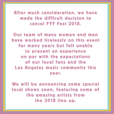 FYF Fest 2018 Los Angeles Exposition Park Music Festival Canceled