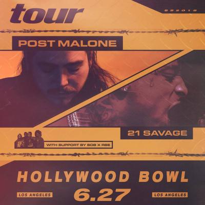 Post Malone 2018 Los Angeles Hollywood Bowl 21 Savage SOB x RBE Beerbongs And Bentleys