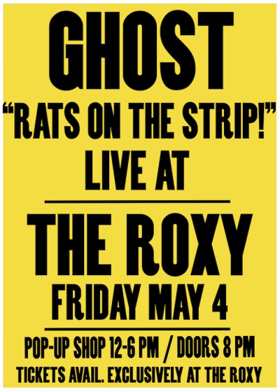 Ghost Roxy Theatre West Hollywood Los Angeles 2018 Rats on the Strip