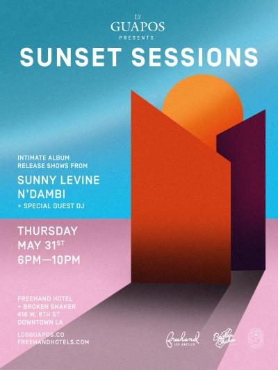 Grupo Los Guapos 2018 Freehand Los Angeles Hotel Downtown Sunset Sessions Sunny Levine N'Dambi DJ Valida KCRW
