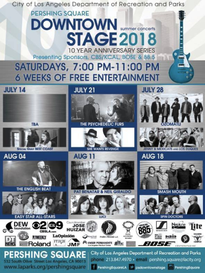 Pershing Square 2018 Los Angeles Downtown Summer Stage Best Coast She Wants Revenge The English Beat Spin Doctors Ozomatli Smash Mouth Neil Giraldo Pat Benatar Free Concert Series