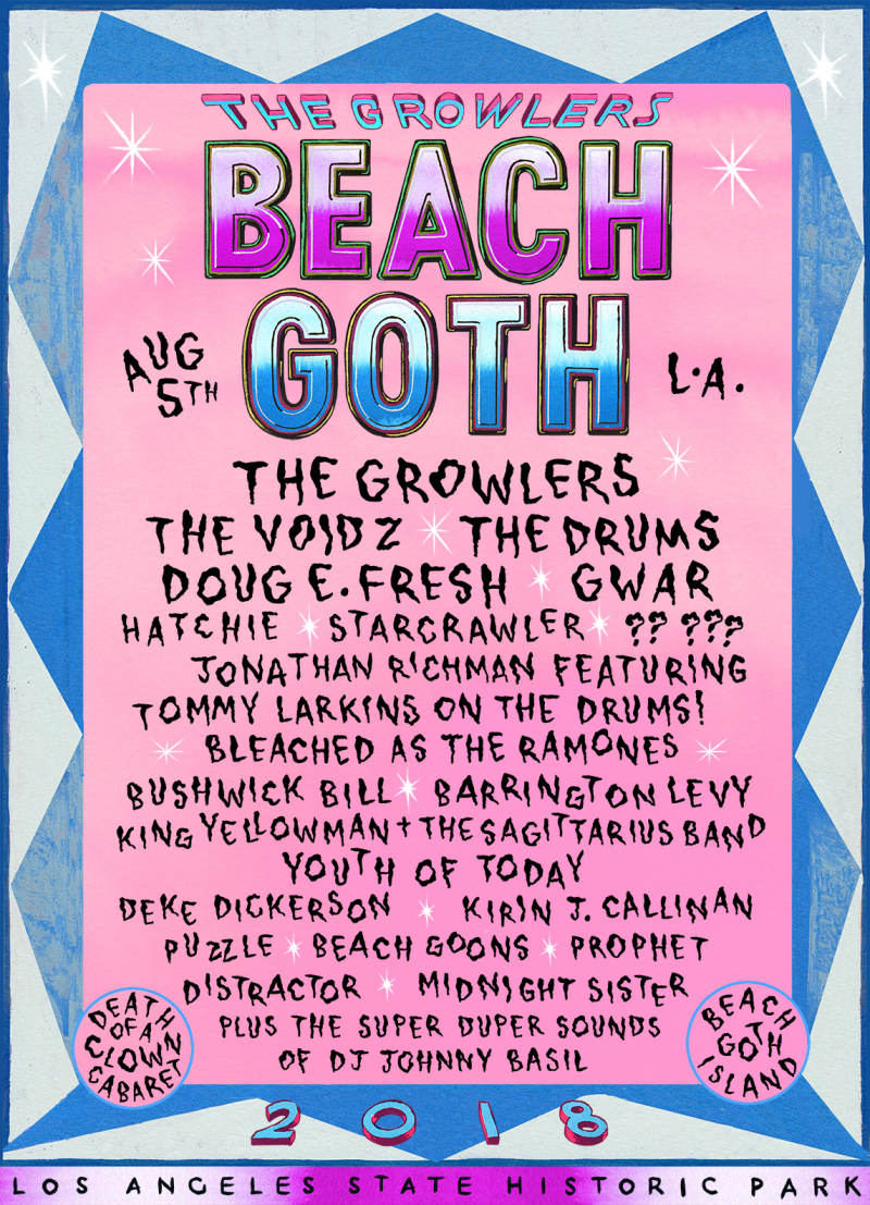 Beach Goth Poster 2018 Music Festival Los Angeles State Historic Park The Growlers The Voidz The Drums Gwar Bleached The Ramones