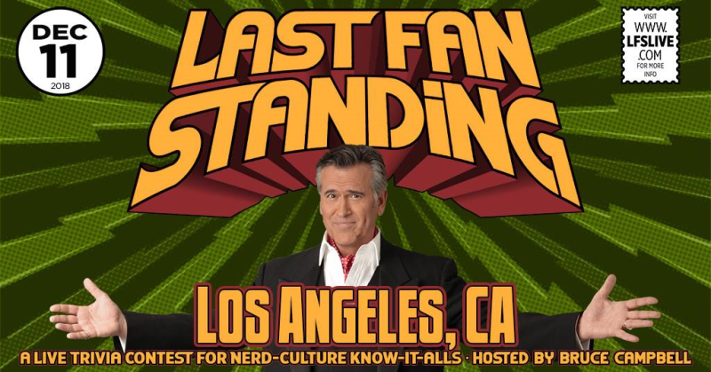 Bruce Campbell 2018 Los Angeles Last Fan Standing Troubadour West Hollywood