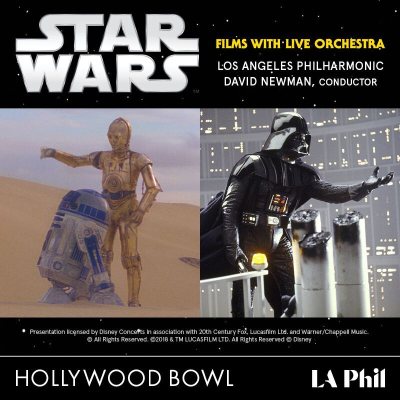 Star Wars 2018 Los Angeles Hollywood Bowl A New Hope The Empire Strikes Back Orchestra Philharmonic David Newman