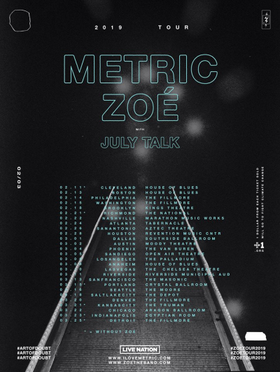 Flyer Metric 2019 Los Angeles Hollywood Palladium House of Blues Anaheim Riverside Municipal Auditorium Art of Doubt Zoe July Talk