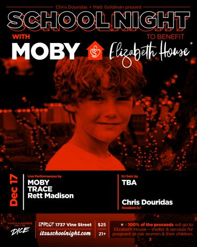 Poster Flyer Moby 2018 Los Angeles Bardot Hollywood School Night Elizabeth House Rett Madison Trace KCRW Chris Douridas