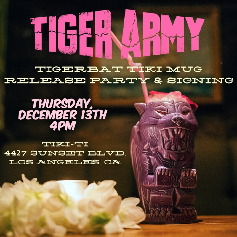 Event Flyer Tiger Army 2018 Los Angeles Tiki-Ti Hollywood Dark Paradise EP TigerBat Tiki Mug