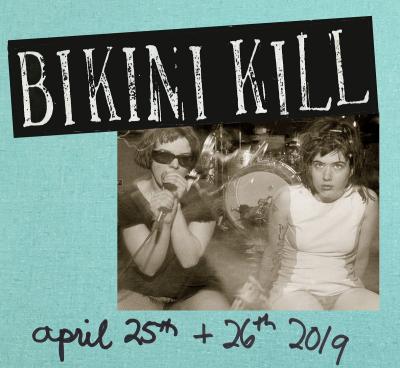 Bikini Kill 2019 Los Angeles Hollywood Palladium Kathleen Hanna Tobi Vail Kathi Wilcox Erica Dawn Riot Grrrl Two Shows