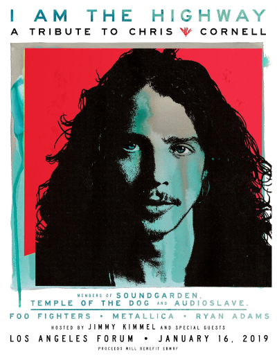 Chris Cornell 2019 Los Angeles The Forum Inglewood I Am The Highway Soundgarden Audioslave Temple of The Dog Metallica Foo Fighters Ryan Adams Tribute