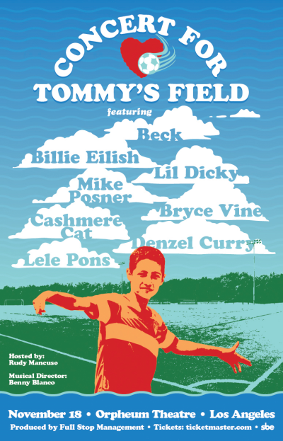 Concert For Tommy's Field 2018 Tommy Mark Soccer Field Los Angeles Orpheum Theatre Beck Billie Eilish Lil Dicky Mike Posner Cashmere Cat Bryce Vince Denzel Curry