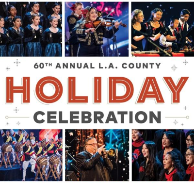 The 60th Annual LA County Holiday Celebration