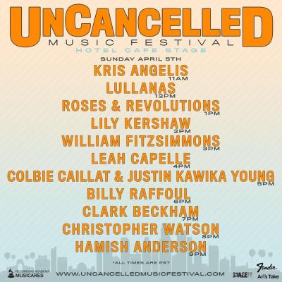 UnCancelled Music Festival Set Times Sunday April 5