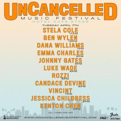 UnCancelled Music Festival Set Times Tuesday April 7