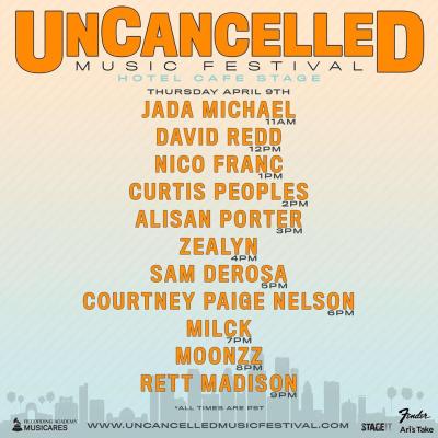 UnCancelled Music Festival Set Times Thursday April 9