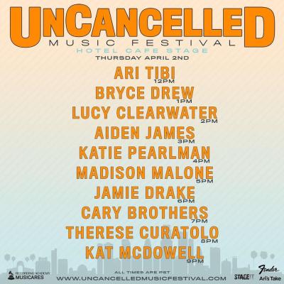 UnCancelled Music Festival Set Times Thursday April 2